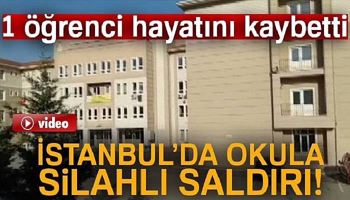 Son dakika... İstanbul'da okula silahlı saldırı!  Pendik'te saldırı