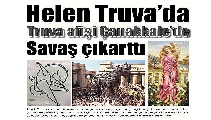 Helen Truva'da Truva afişi Çanakkale'de Savaş çıkarttı