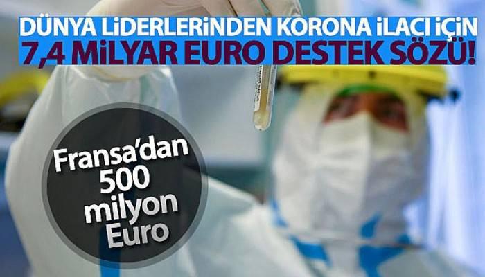 Dünya liderlerinden korona ilacı için 7,4 milyar Euro destek sözü