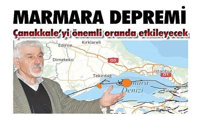 Marmara depremi, Çanakkale'yi önemli oranda etkileyecek