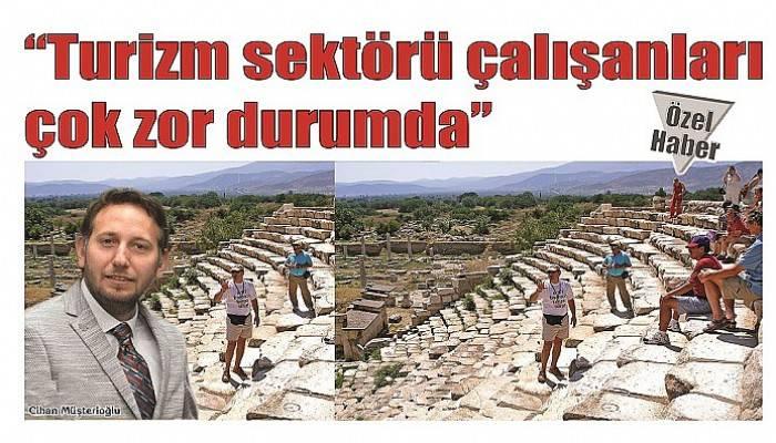 'Turizm sektörü çalışanları çok zor durumda'