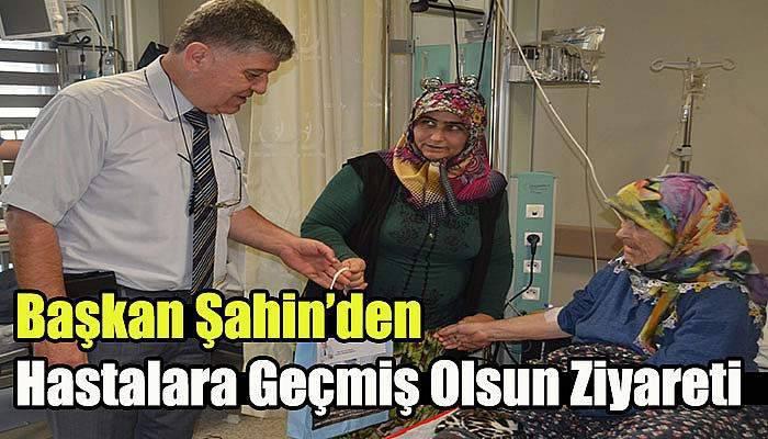 Başkan Şahin'den Hastalara Geçmiş Olsun Ziyareti…