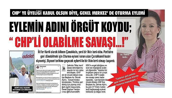 CHP' YE ÜYELİĞİ KABUL OLSUN DİYE, GENEL MERKEZ' DE OTURMA EYLEMİ