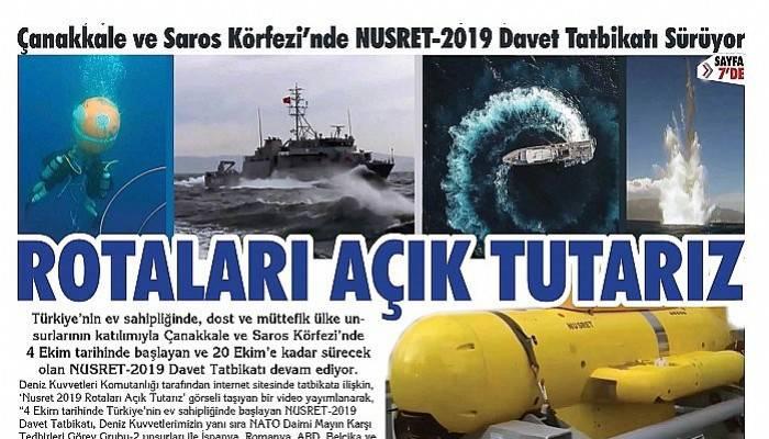 Çanakkale ve Saros Körfezi'nde NUSRET-2019 Davet Tatbikatı Sürüyor ROTALARI AÇIK TUTARIZ