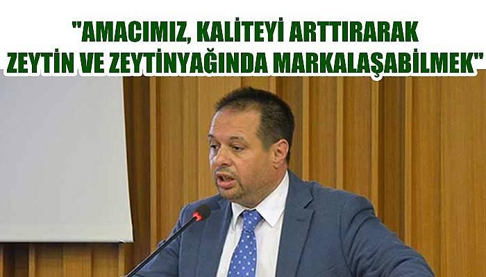 ÇTB Başkanı Üzen'den zeytin hasat sezonu açıklaması
