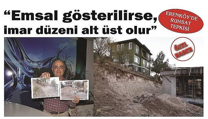 ERENKÖY'DE RUHSAT TEPKİSİ