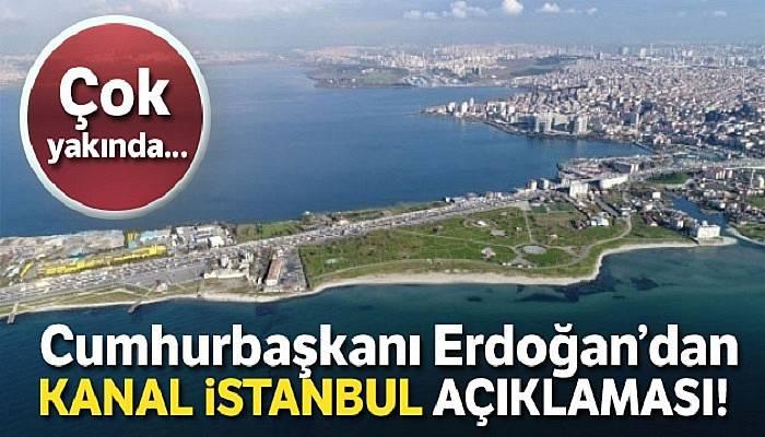 Cumhurbaşkanı Erdoğan: 'Kanal İstanbul projesini çok yakında başlatıyoruz'
