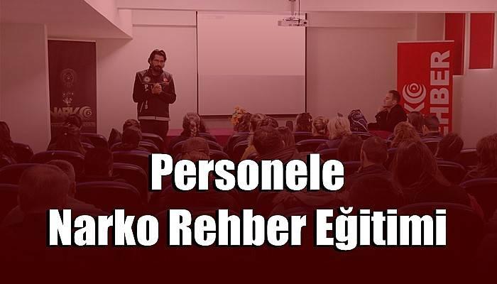 Personele Narko Rehber Eğitimi