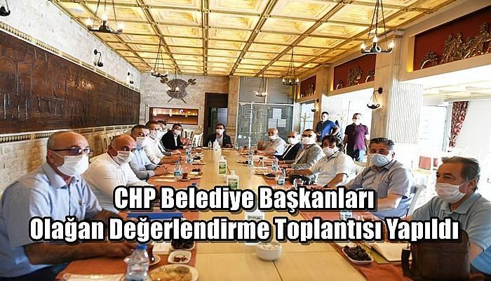 CHP Belediye Başkanları Olağan Değerlendirme Toplantısı Yapıldı