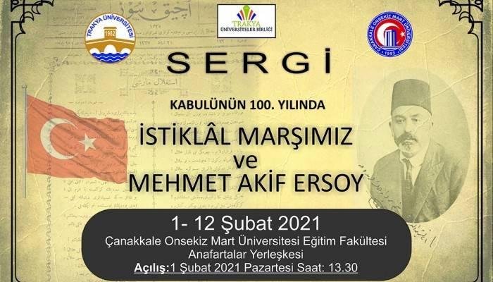 Kabulünün 100. Yılında İstiklal Marşımız ve Mehmet Akif Ersoy Sergisi