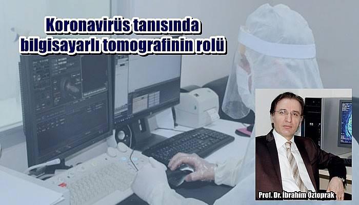 Koronavirüs tanısında bilgisayarlı tomografinin rolü