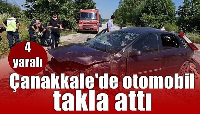 Çanakkale'de takla atan otomobilde 4 kişi yaralandı (VİDEO)