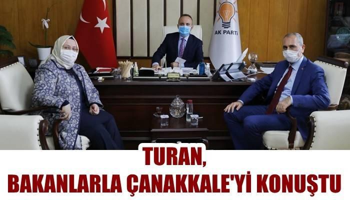 Turan, Bakanlarla Çanakkale'yi Konuştu!