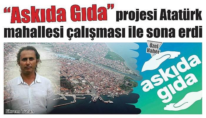 'Askıda Gıda' projesi Atatürk mahallesi çalışması ile sona erdi