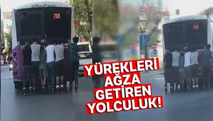 Patenci gençlerin otobüsün arkasına takılarak yaptıkları tehlikeli yolculuk