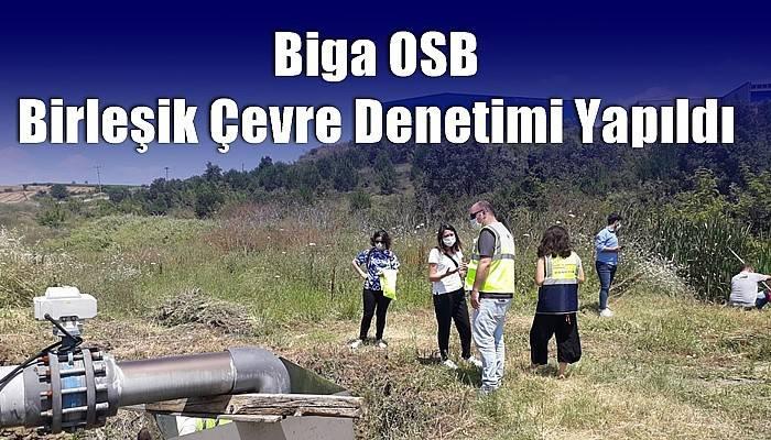 Biga OSB Birleşik Çevre Denetimi Yapıldı