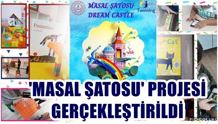 'Masal Şatosu' Projesi gerçekleştirildi