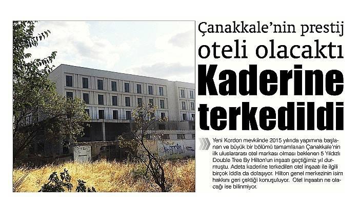 Çanakkale'nin prestij oteli olacaktı: Kaderine terkedildi