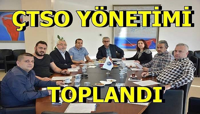 ÇTSO yönetimi toplandı…