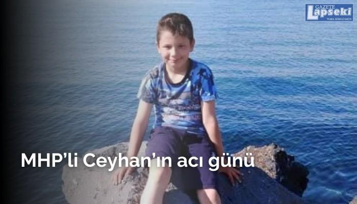 MHP'li Ceyhan'ın acı günü