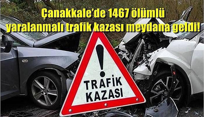 Çanakkale'de 1467 ölümlü yaralanmalı trafik kazası meydana geldi!