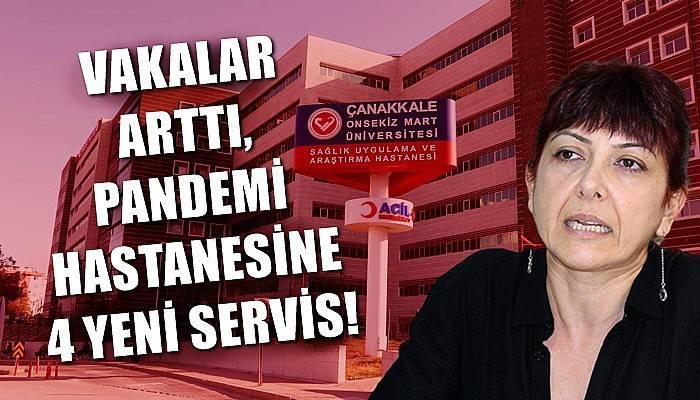 Vakalar arttı, pandemi hastanesine 4 yeni servis!