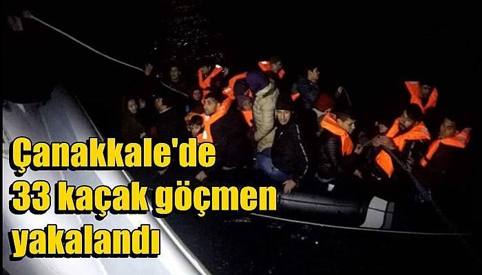 Çanakkale'de 33 kaçak göçmen yakalandı (VİDEO)