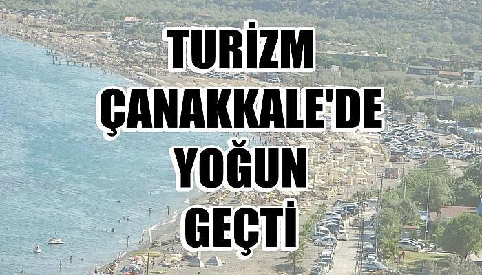 Türkiye genelinde turizm çok düşerken Çanakkale'de yoğun geçti