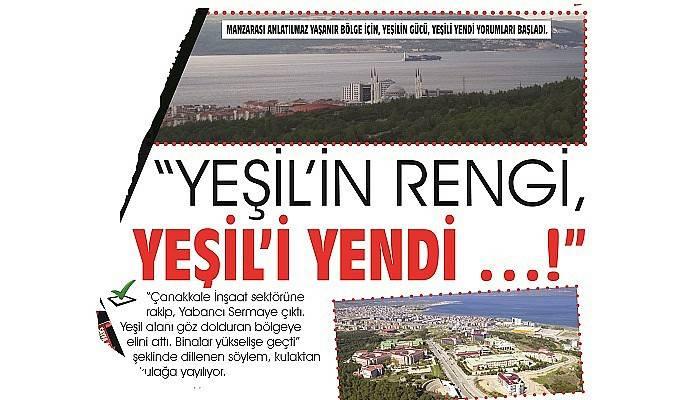 """""""YEŞİL'İN RENGİ, YEŞİL' İ YENDİ …!"""""""