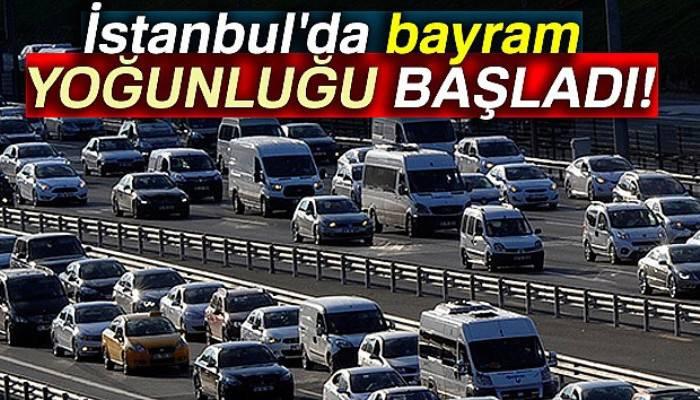 İstanbul'da ana arterlerde bayram yoğunluğu başladı