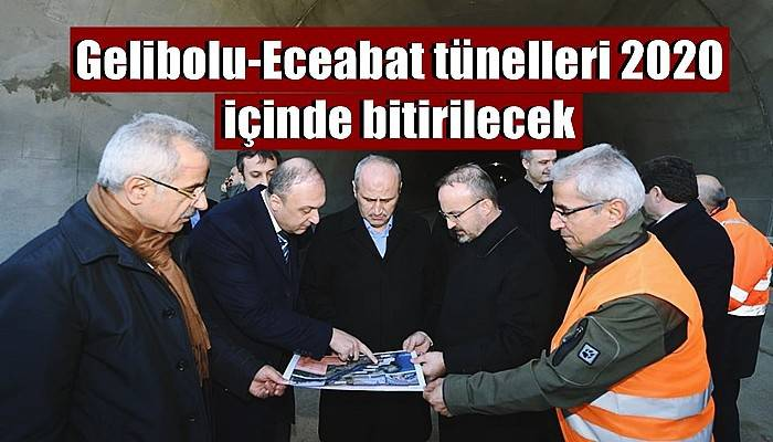 Gelibolu-Eceabat tünelleri 2020 içinde bitirilecek