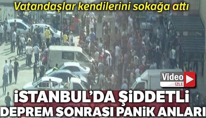 İstanbul'da şiddetli deprem sonrası panik anları