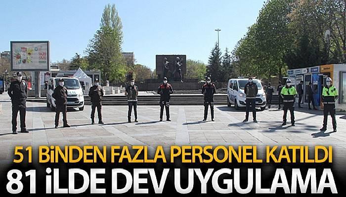 81 İlde Türkiye Güven Huzur Uygulaması Gerçekleştirildi