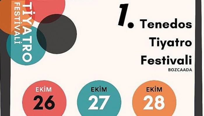 Bozcaada'da 1. Tenedos Tiyatro Festivali hafta sonu yapılacak