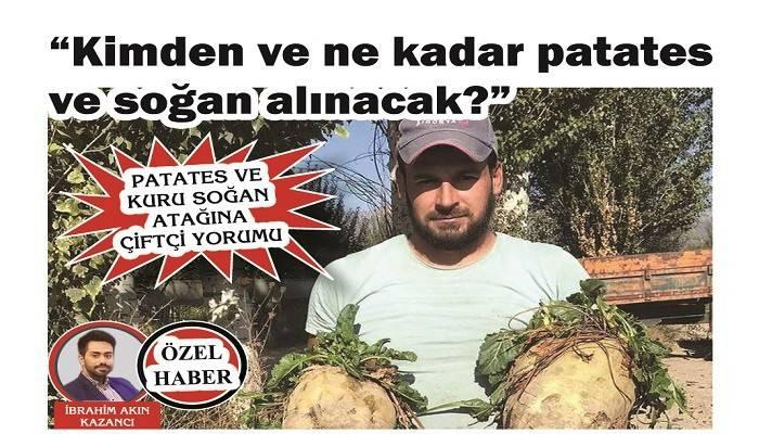 PATATES VE KURU SOĞAN ATAĞINA ÇİFTÇİ YORUMU: 'Kimden ve ne kadar patates ve soğan alınacak?'
