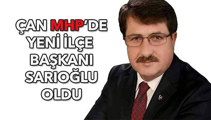 Çan MHP'de görev Sarıoğlu'nun