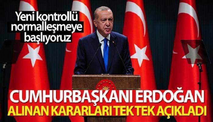 Cumhurbaşkanı Erdoğan: 'Yeni kontrollü normalleşme sürecini başlatıyoruz'
