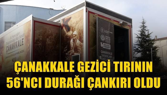 56. il olarak gezici müze Çankırı'da (VİDEO)