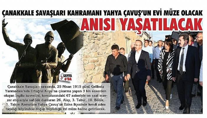Çanakkale Savaşları Kahramanı Yahya Çavuş'un Evi Müze Olacak
