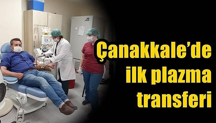 Çanakkale'de ilk plazma transferi