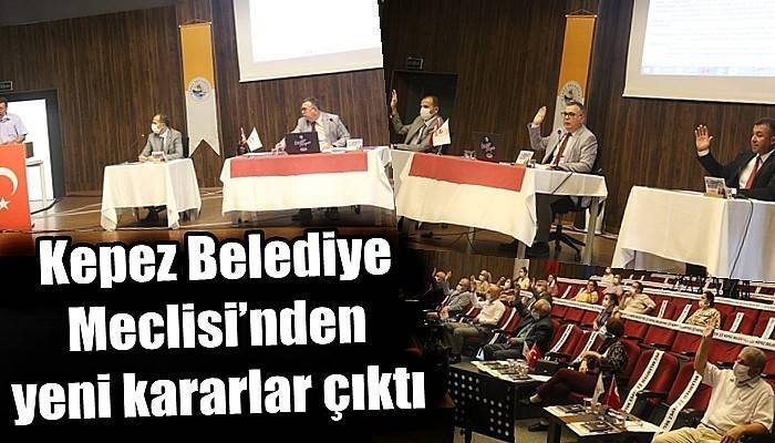 Kepez Belediye Meclisi'nden yeni kararlar çıktı