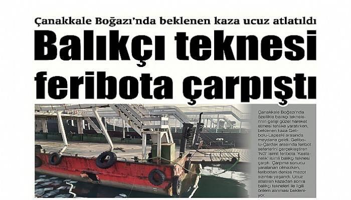 Balıkçı teknesi feribota çarpıştı