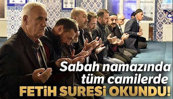 Sabah namazında tüm camilerde Fetih Suresi okundu!