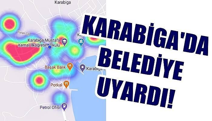 Karabiga'da belediye uyardı!