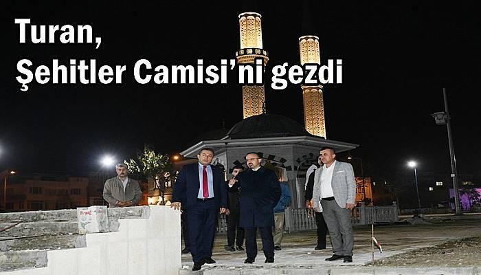 Turan, Şehitler Camisi'ni gezdi