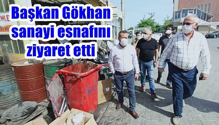 Başkan Gökhan sanayi esnafını ziyaret etti