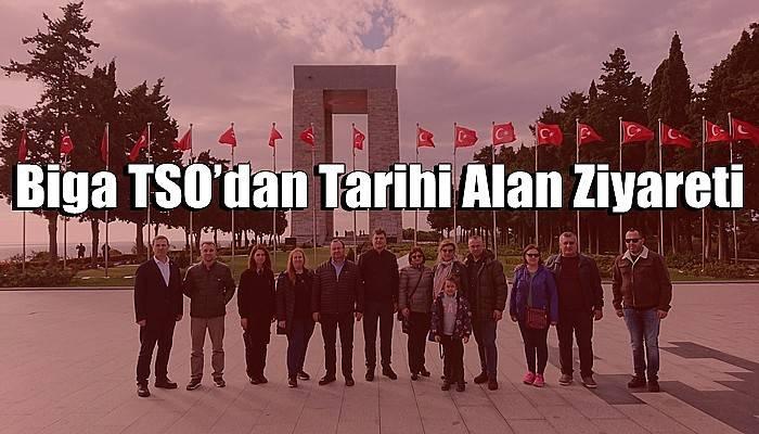 Biga TSO'dan Tarihi Alan Ziyareti