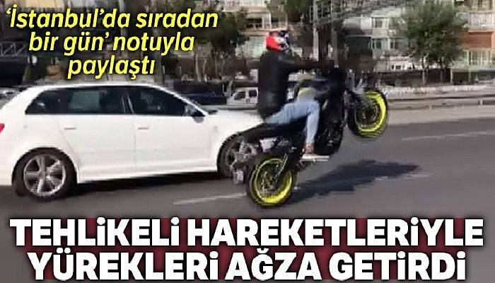 E-5'te trafiği birbirine katan motosiklet sürücüleri kamerada