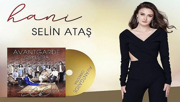 Selin Ataş, Avantgarde Orkestra'nın İlk Albümünde