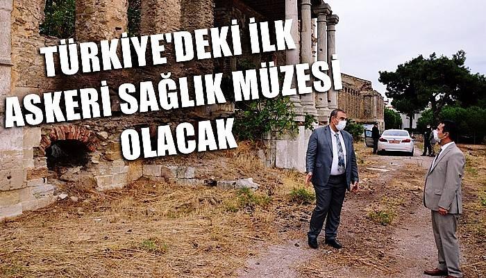 Türkiye'deki ilk Askeri Sağlık Müzesi Olacak